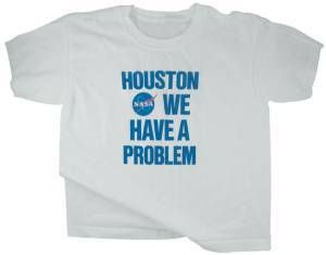Houston We Have A Problem Shirt-Large