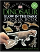 Ultimate Sticker Book: Glow in the Dark: Dinosaur