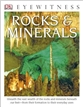 DK eyewitness Books: Rocks and Minerals - Hardcover