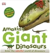 Amazing Giant Dinosaurs Book