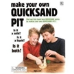 Create Your Own Quicksand Pit