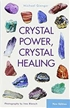 Crystal Power, Crystal Healing