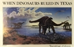 Glen Rose Texas - When Dinosaurs Roamed Poster