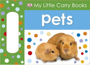 My Little Carry Book: Pets