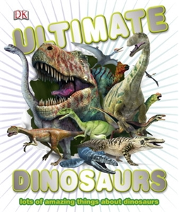 Ultimate Dinosaurs Book