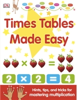 Times Tables Made Easy, math books for kids, times table book