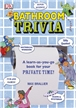 Bathroom Trivia, trivia books for kids, interesting facts
