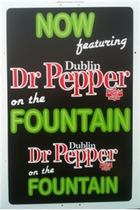 Dublin Dr Pepper Advertising Sign Fountain Drink - Large 4 Foot