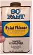 Old Vintage So Fast Paint Thinner Oil Can Collectible - Gainesville Texas