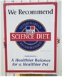 Vintage 1995 Hills Science Diet Veterinarian Pet Food Metal Double Sided Sign