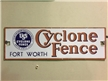 Original Cyclone Fence Ft. Worth Texas Metal Sign