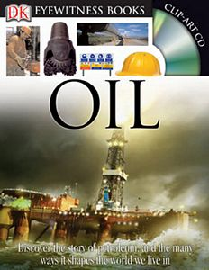 Dk Eyewitness: Oil Hardcover Book with CD