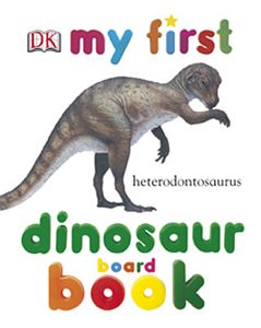 My First Dinosaur Board Book - Book