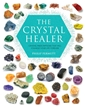 The Crystal Healer: Crystal Prescriptions