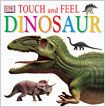 Dinosaur Touch and Feel Book