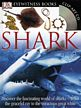 DK Eyewitness: Shark Book with CD
