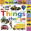 Let's Get Moving Book - Things That Go