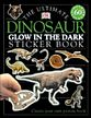 Glow in the Dark Dinosaur - Sticker Book