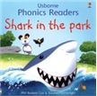 Shark in the Park Book, shark books, kid shark book, usborne books, usborne book, phonics books, lea