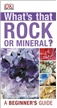 What's That Rock or Mineral? Book