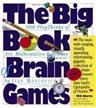 Big Book of Brain Games, books, brain books, science books, math books, brain game books, kids brain